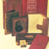 Hidden Histories: Diaries, Daybooks and Ledgers of the Shafter Era,                       1860-1930